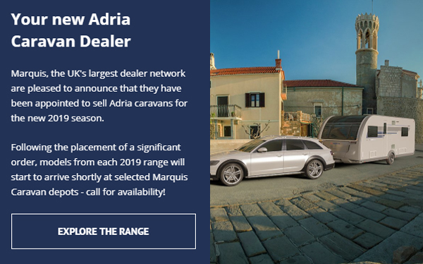 Marquis welcome Adria Caravans for 2019