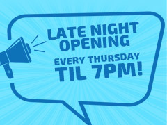 Open til 7pm!