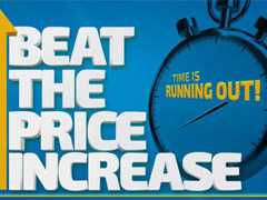 Time is running out to BEAT THE PRICE INCREASE!